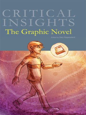 cover image of Critical Insights: The Graphic Novel