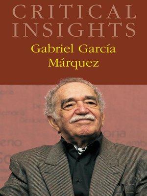 cover image of Critical Insights: Gabriel Garcia Marquez