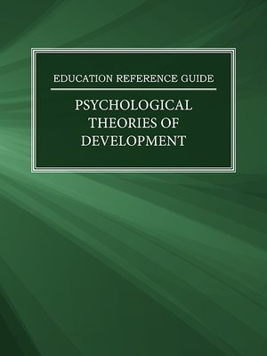 cover image of Education Reference Guide: Psychological Theories of Development