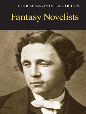 cover image of Critical Survey of Long Fiction: Fantasy Novelists