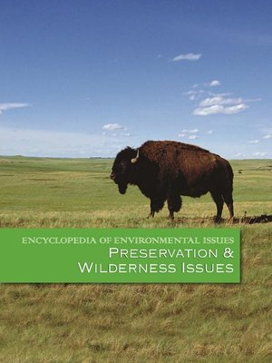 cover image of Encyclopedia of Environmental Issues: Preservation & Wilderness Issues