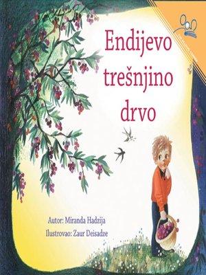 cover image of Endijevo tresnjino drvo