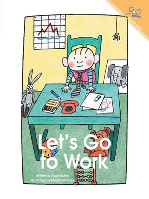 cover image of Lets Go To Work
