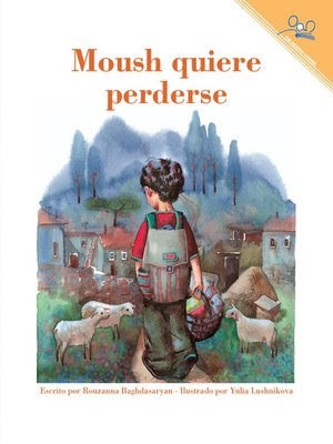 cover image of Moush Quiere Perderse