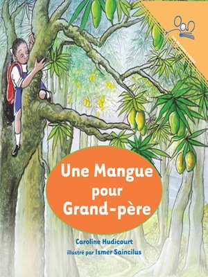 cover image of Une Mangue pour Grand-pere