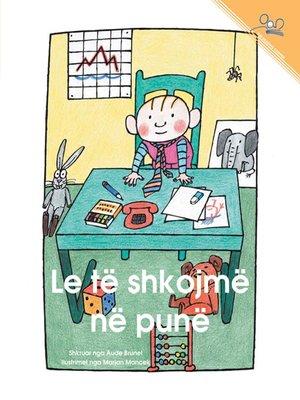 cover image of Le te shkojme ne pune