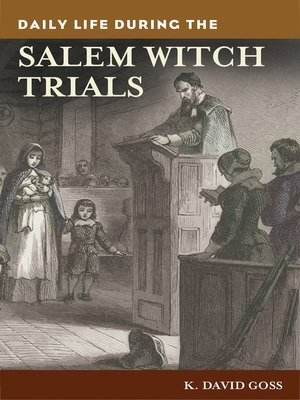 cover image of Daily Life During the Salem Witch Trials