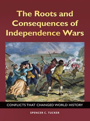 cover image of The Roots and Consequences of Independence Wars