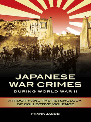 cover image of Japanese War Crimes during World War II