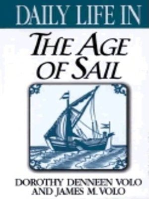 cover image of Daily Life in the Age of Sail
