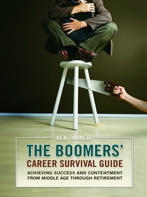 cover image of The Boomers' Career Survival Guide