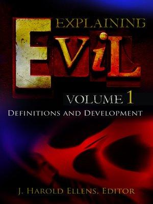cover image of Explaining Evil [3 volumes]