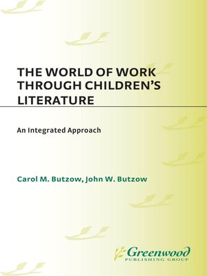cover image of The World of Work Through Children's Literature
