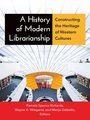 cover image of A History of Modern Librarianship