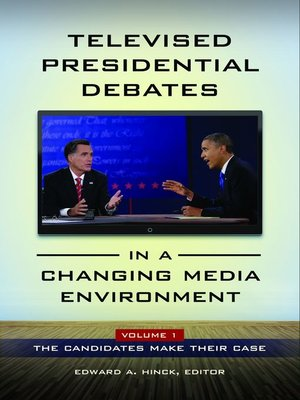 cover image of Televised Presidential Debates in a Changing Media Environment [2 volumes]