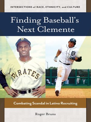 cover image of Finding Baseball's Next Clemente