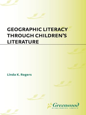 cover image of Geographic Literacy Through Children's Literature