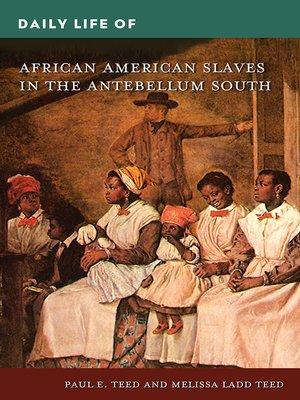 cover image of Daily Life of African American Slaves in the Antebellum South