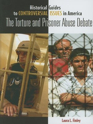 cover image of The Torture and Prisoner Abuse Debate