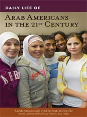 cover image of Daily Life of Arab Americans in the 21st Century