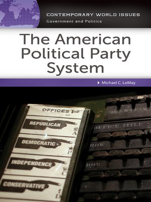 cover image of The American Political Party System