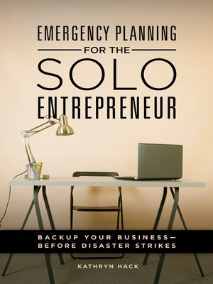 cover image of Emergency Planning for the Solo Entrepreneur