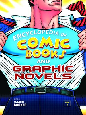 cover image of Encyclopedia of Comic Books and Graphic Novels [2 volumes]