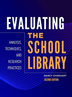 cover image of Evaluating the School Library