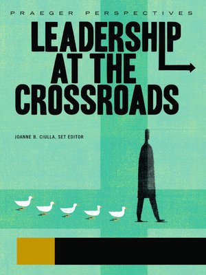 cover image of Leadership at the Crossroads [Three Volumes]