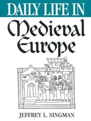 cover image of Daily Life in Medieval Europe