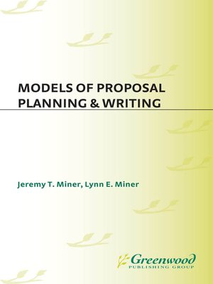 cover image of Models of Proposal Planning & Writing