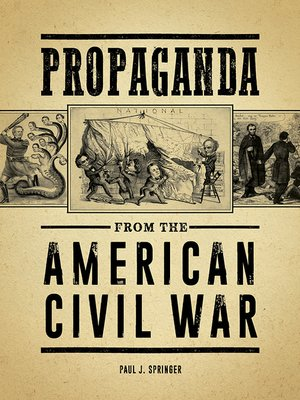 cover image of Propaganda from the American Civil War