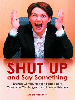 cover image of Shut Up and Say Something