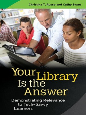 cover image of Your Library Is the Answer