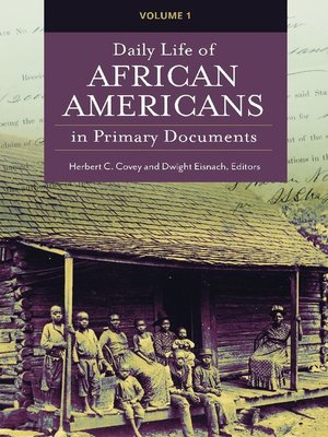 cover image of Daily Life of African Americans in Primary Documents [2 volumes]