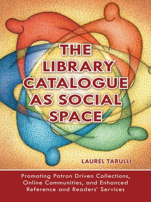 cover image of The Library Catalogue as Social Space