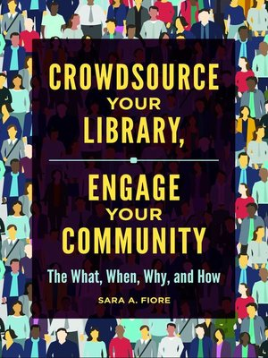 cover image of Crowdsource Your Library, Engage Your Community