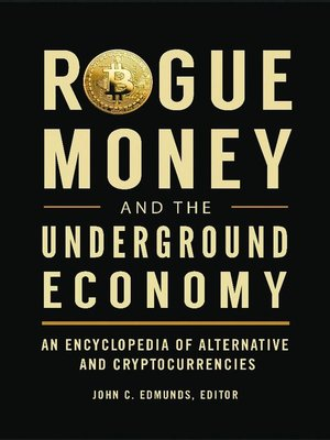 cover image of Rogue Money and the Underground Economy