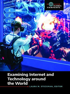 cover image of Examining Internet and Technology around the World