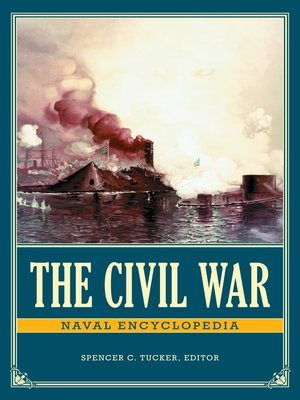 cover image of The Civil War Naval Encyclopedia [2 volumes]