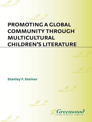 cover image of Promoting a Global Community Through Multicultural Children's Literature