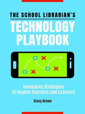 cover image of The School Librarian's Technology Playbook