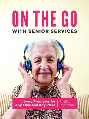 cover image of On the Go with Senior Services