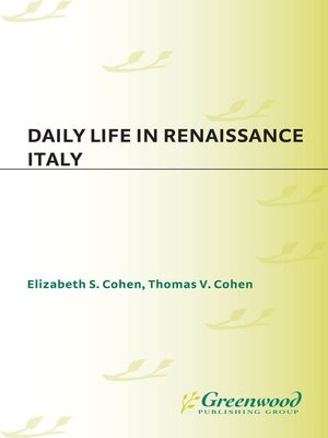 cover image of Daily Life in Renaissance Italy