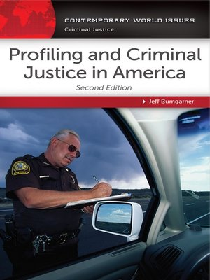 cover image of Profiling and Criminal Justice in America