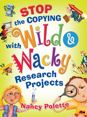 cover image of Stop the Copying with Wild and Wacky Research Projects
