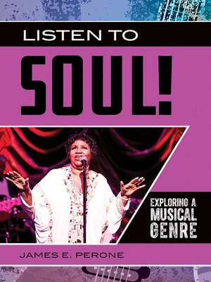 cover image of Listen to Soul! Exploring a Musical Genre