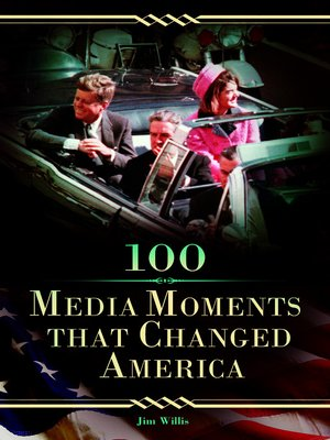 cover image of 100 Media Moments That Changed America
