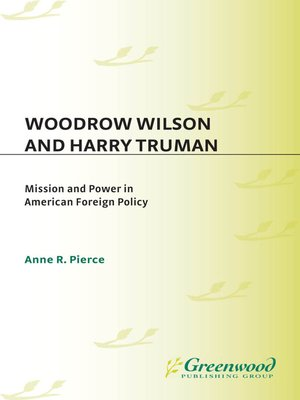 cover image of Woodrow Wilson and Harry Truman