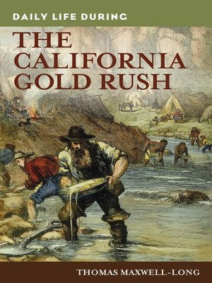 cover image of Daily Life during the California Gold Rush
